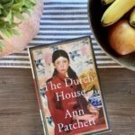 the dutch house by ann patchett review